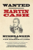 Wanted Martin Cash