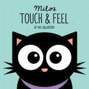 Milo's Touch and Feel
