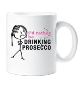 Ladies I'd Rather Be Drinking Prosecco Mug Cup Gift Friend Christmas Birthday Gift