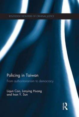 Policing in Taiwan: From Authoritarianism to Democracy