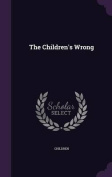 The Children's Wrong