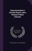 Superintendent's Annual Report, New Orleans Public Schools