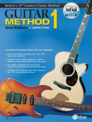 Belwin's 21st Century Guitar Method, Bk 1: The Most Complete Guitar Course Available, Book & Online Audio (21st Century Guitar Course)