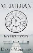 Meridian, 14 Short Stories