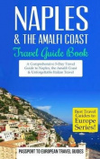 Naples: Naples & the Amalfi Coast, Italy