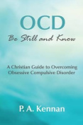 OCD - be Still and Know