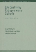 Job Quality by Entrepreneurial Spinoffs