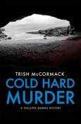 Cold Hard Murder
