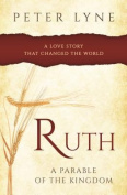 Ruth: A Parable of the Kingdom