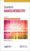 Quantum Nanochemistry, Volume Four