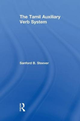 The Tamil Auxiliary Verb System (Routledge Studies in Asian Linguistics)