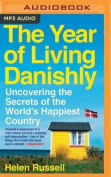 The Year of Living Danishly [Audio]