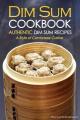 Dim Sum Cookbook - Authentic Dim Sum Recipes