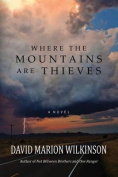 Where the Mountains Are Thieves