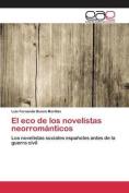 El Eco de Los Novelistas Neorromanticos [Spanish]