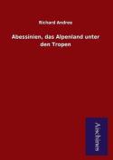 Abessinien, Das Alpenland Unter Den Tropen [GER]