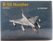 Squadron Signal Publications B-58 Hustler in Action