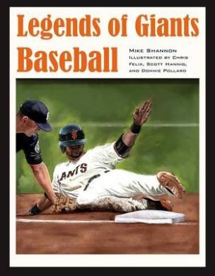 Legends of Giants Baseball (Black Squirrel Books)