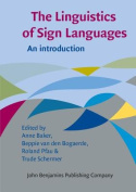 The Linguistics of Sign Languages