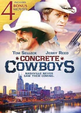 Concrete Cowboys: Includes 4 Bonus Movies
