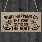 Red Ocean What Happens On The Boat Stays On The Boat Plaque Wooden Sign Hanging Gift Boat Lover Owner Yacht Sign