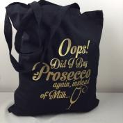 Prosecco instead of Milk black cotton Tote Bag