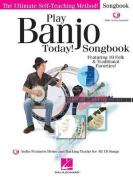 Play Banjo Today Songbook Ultimate Self-Teaching Bjo