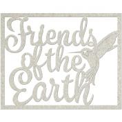Die-Cut Grey Chipboard Word-Friends Of The Earth 7.6cm x 10cm
