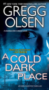 A Cold Dark Place, A
