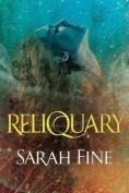 Reliquary (Reliquary Series)