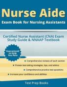 Nurse Aide Exam Book for Nursing Assistants