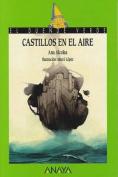 Castillos En El Aire [Spanish]