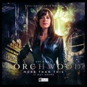 Torchwood - 1.6 More Than This [Audio]