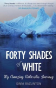 Forty Shades Of White