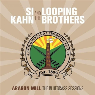 Aragon Mill: The Bluegrass Sessions