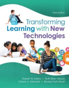 Transforming Learning with New Technologies, Enhanced Pearson Etext with Loose-Leaf Version -- Access Card Package