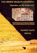 The Hebrew Israelite Manifesto