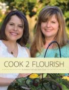 Cook 2 Flourish