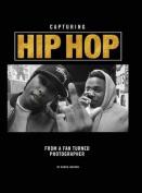 Capturing Hip Hop