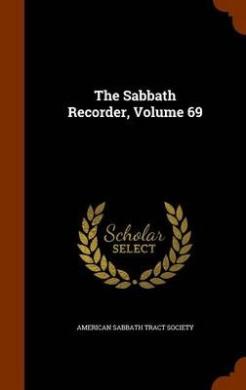 The Sabbath Recorder, Volume 69