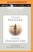 Strong Fathers, Strong Daughters [Audio]