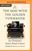 The Man with the Golden Typewriter [Audio]