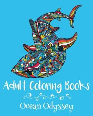 Adult Coloring Books: Ocean Odyssey