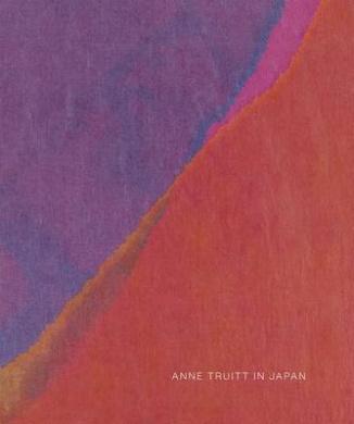 Anne Truitt in Japan