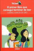 El Primer Libro Que Consegui Terminar de Leer [Spanish]