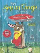 Soy Un Conejo/I Am a Bunny [Spanish]