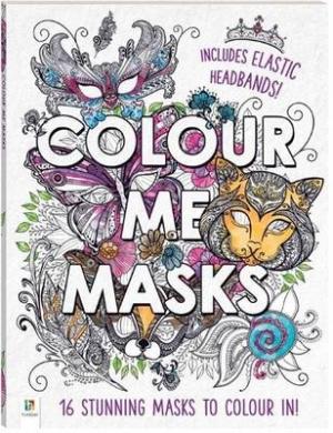 Colour Me Masks (Colour Me)