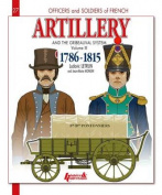 French Artillery and the Gribeauval System, Volume 3