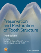 Preservation and Restoration of Tooth Structure 3E