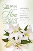 B & H Publishing Group 75211 Bulletin - Crown Him With Many Crowns